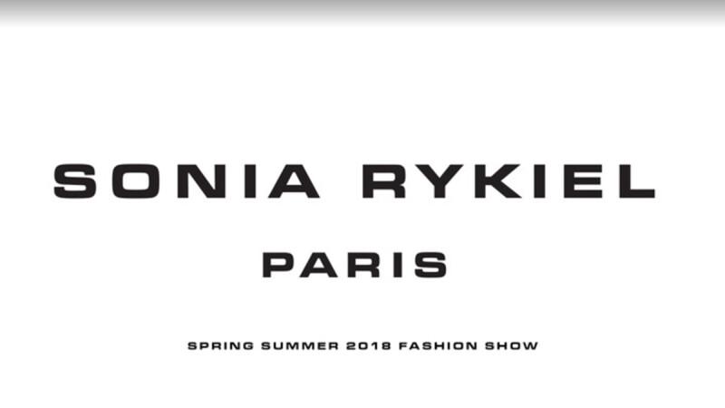 【Live】線上看!SONIA RYKIEL 2018春夏大秀,將在10/1凌晨2點登場
