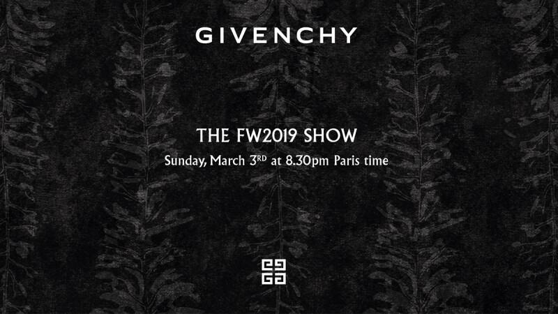 【Live】線上看!GIVENCHY 2019秋冬時裝大秀,將在3/4凌晨3點登場